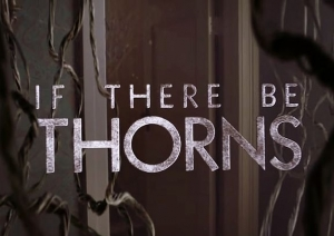 Ако имаше тръни | If there be thorns