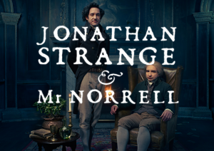 Джонатан Стрейндж и мистър Норел | Jonathan Strange and Mr Norell