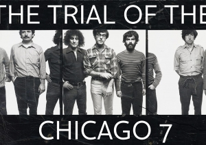 Процесът срещу Чикаго 7 | The trial of the Chicago 7